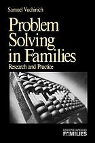 Problem solving in families : research and practice