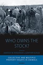 Who owns the stock? : collective and multiple property rights in animals