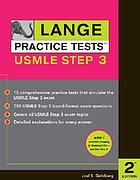 Lange practice tests. USMLE step 3