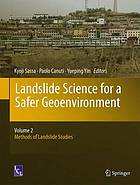 Landslide science for a safer geoenvironment. Volume 2, Methods of landslide studies