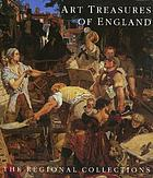 Art treasures of England : the regional collections
