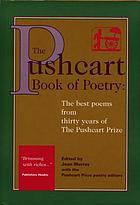 The Pushcart book of poetry : the best poems from three decades of the Pushcart Prize