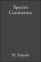Species coexistence : ecological and evolutionary perspectives