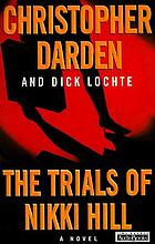 The trials of Nikki Hill : a novel