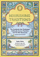 Nourishing traditions : the cookbook that challenges politically correct nutrition and the diet dictocrats