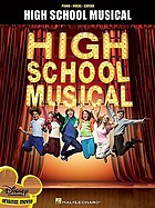High school musical : piano, vocal, guitar.