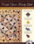 Create your family quilt using state blocks and symbols