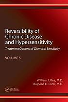 Reversibility of chronic degenerative disease and hypersensitivity