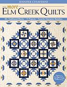 More Elm Creek quilts : 30+ traditional blocks, 11 projects, favorite character sketches