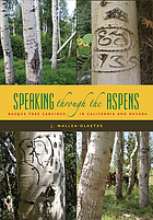 Speaking through the aspens : Basque tree carvings in Nevada and California