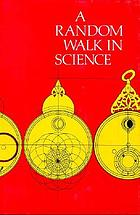 A random walk in science : an anthology