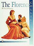 The Florence collectibles : an era of elegance