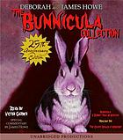 The Bunnicula collection. Books 1-3
