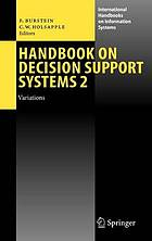 Handbook on decision support systems : the basics