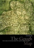 The Gough map : the earliest road map of Great Britain
