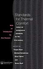 Standards for thermal comfort : indoor air temperature standards for the 21st century