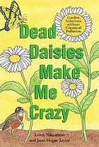 Dead daisies make me crazy : garden solutions without chemical pollution