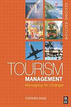 Tourism management : managing for change