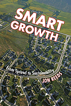 Smart growth : from sprawl to sustainability
