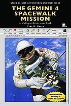 The Gemini 4 spacewalk mission