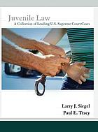 Juvenile law : a collection of leading U.S. Supreme Court cases
