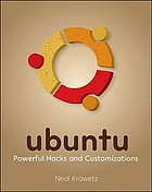 Ubuntu : Powerful Hacks and Customizations.
