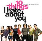 10 things I hate about you : music from the motion picture.