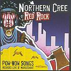 Red rock : pow-wow songs : recorded live at Muckleshoot.