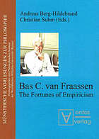 Bas C. van Fraassen : the fortunes of empiricism