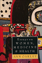 Essays on women, medicine and health