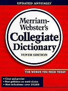 Marriam-Webser's collegiate dictionary.