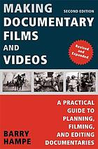 A practical guide to planning, filming and editing documentaries.