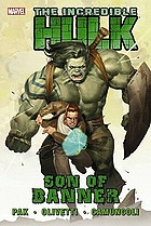 The incredible Hulk. Son of Banner