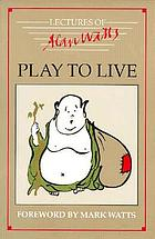 Play to live : selected seminars