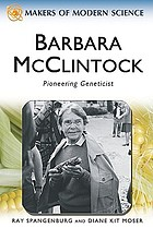 Barbara McClintock : pioneering geneticist