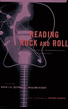Reading rock and roll : authenticity, appropriation, aesthetics