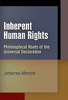 The Universal Declaration of Human Rights : origins, drafting, and intent