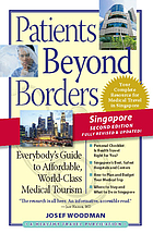 Patients beyond borders : everybody's guide to affordable, world-class medical tourism