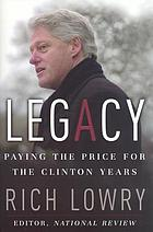Legacy : paying the price for the Clinton years