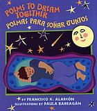 Poems to dream together = Poemas para soñar juntos