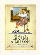 Molly learns a lesson : a school story
