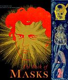 An anthology of French symbolist & decadent writing based upon The book of masks by Remy de Gourmont
