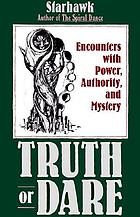 Truth or dare : encounters with power, authority, and mystery