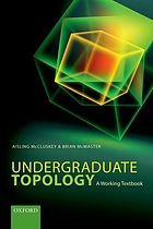 Undergraduate Topology : a Working Textbook.