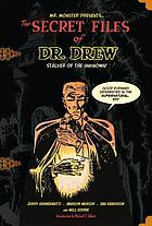 Mr. Monster presents The secret files of Dr. Drew
