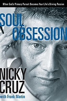 Soul obsession : when God's primary pursuit becomes your life's driving passion