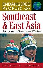Endangered peoples of Southeast and East Asia : struggles to survive and thrive