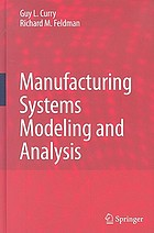 Manufacturing Systems Modeling and Analysis