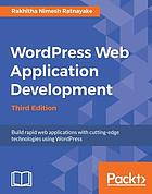 Wordpress Web Application Development - Third Edition.