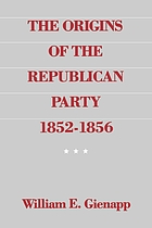 The origins of the Republican Party, 1852-1856
